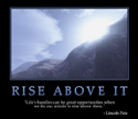 Rise Above It
